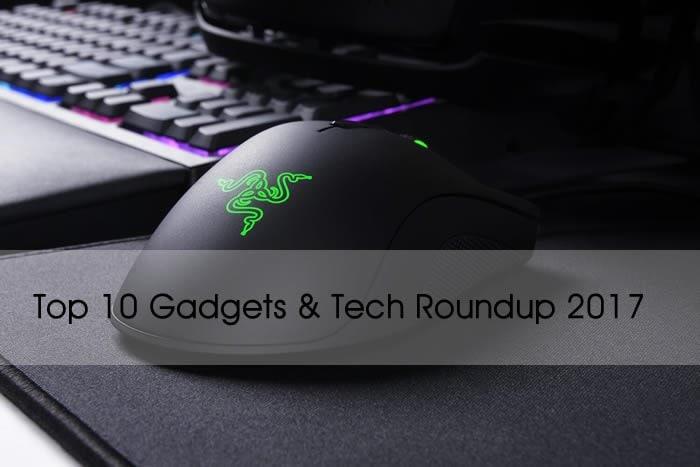 Top 10 Gadgets & Tech Roundup