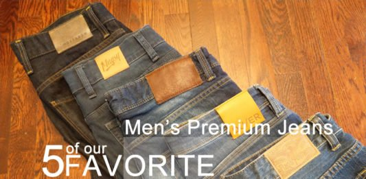 5 of our Fav Men's Premium Jeans