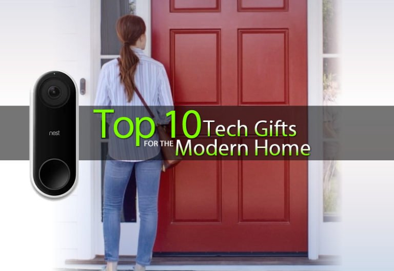 What are the Top 10 Modern Home Tech Gifts? 2018/19